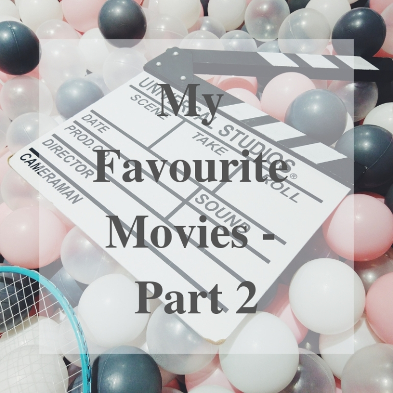 My Favourite Movies - Part 2