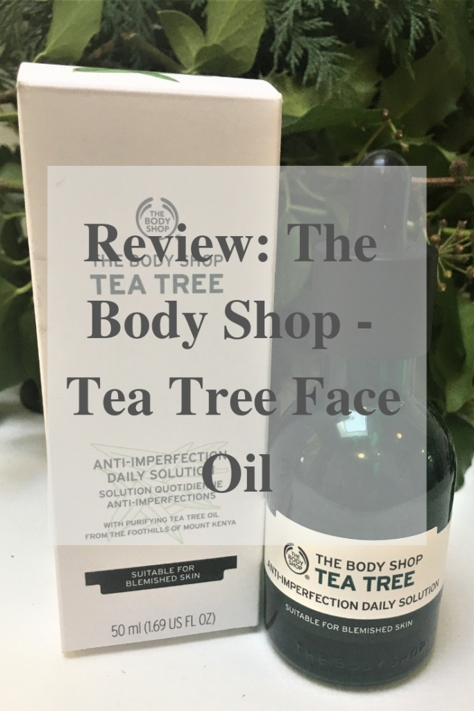 Review_ The Body Shop - Tea Tree Face Oil