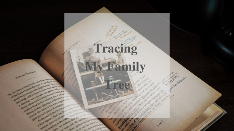Tracing My Family Tree
